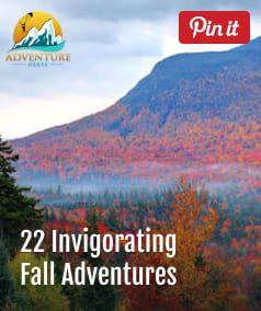 Top 22 Invigorating Fall Adventures