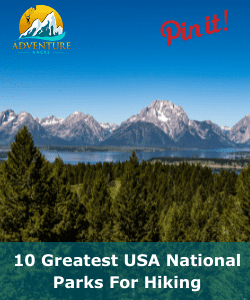 10 Greatest US National Parks For Hiking